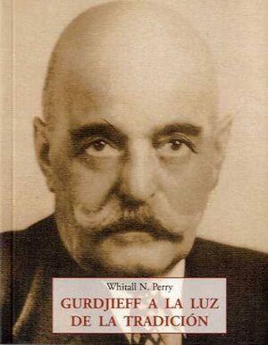 GURDJIEFF A LA LUZ DE TRADICIO