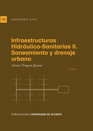 INFRAESTRUCTURAS HIDRÁULICO-SANITARIAS II. SANEAMIENTO Y DRENAJE URBANO