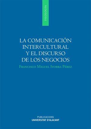 LA COMUNICACIÓN INTERCULTURAL Y EL DISCURSO DE LOS NEGOCIOS