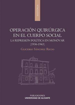 OPERACIÓN QUIRÚRGICA EN EL CUERPO SOCIAL
