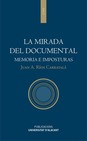 LA MIRADA DEL DOCUMENTAL