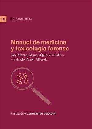 MANUAL DE MEDICINA Y TOXICOLOGÍA FORENSE