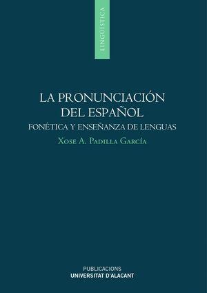 LA PRONUNCIACIÓN DEL ESPAÑOL: FONÉTICA Y ENSEÑANZA DE LENGUAS