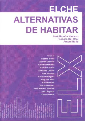 ELCHE: ALTERNATIVAS DE HABITAR
