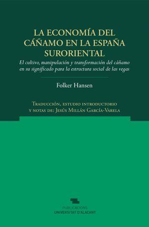LA ECONOMÍA DEL CÁÑAMO EN LA ESPAÑA SURORIENTAL