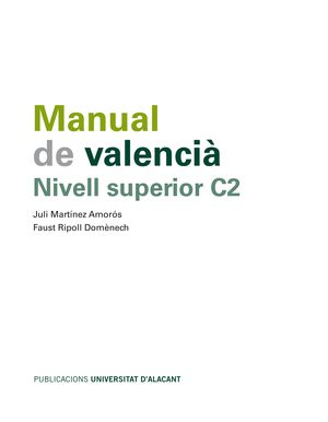 MANUAL DE VALENCIÀ. NIVELL SUPERIOR C2