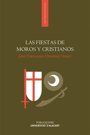 LAS FIESTAS DE MOROS Y CRISTIANOS