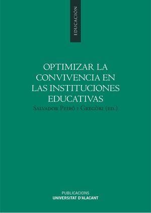 OPTIMIZAR LA CONVIVENCIA EN LAS INSTITUCIONES EDUCATIVAS