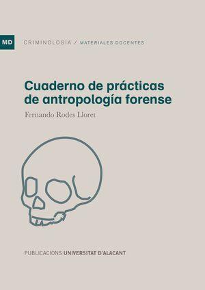 CUADERNO DE PRÁCTICAS DE ANTROPOLOGÍA FORENSE