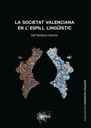 LA SOCIETAT VALENCIANA EN L'ESPILL LINGÜÍSITC
