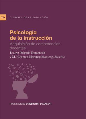 PSICOLOGÍA DE LA INSTRUCCIÓN: ADQUISICIÓN DE COMPETENCIAS DOCENTES