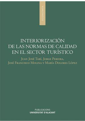 INTERIORIZACIÓN DE LAS NORMAS DE CALIDAD EN EL SECTOR TURÍSTICO