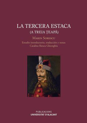 LA TERCERA ESTACA (A TREIA TEAPA)