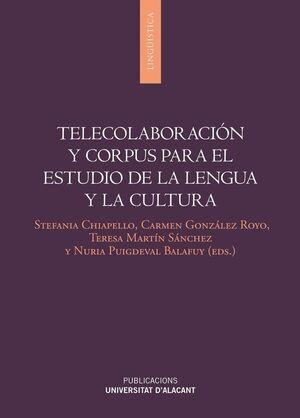 TELECOLABORACIÓN Y CORPUS PARA EL ESTUDIO DE LENGUA Y CULTURA