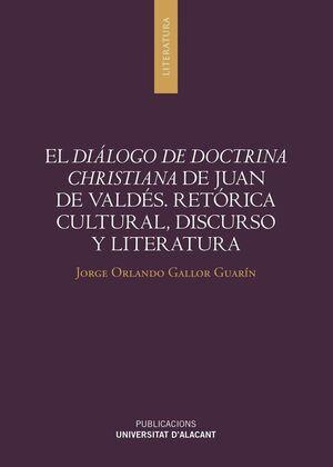EL DIÁLOGO DE DOCTRINA CHRISTIANA DE JUAN DE VALDÉS