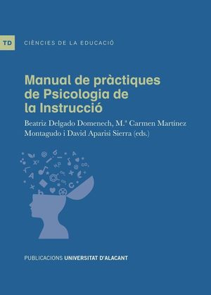 MANUAL DE PRÀCTIQUES DE PSICOLOGIA DE LA INSTRUCCIÓ