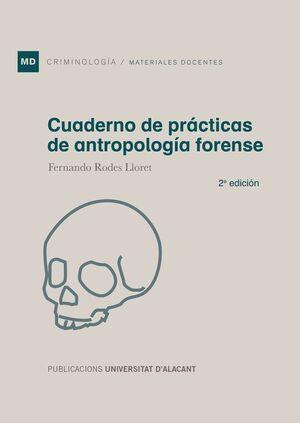 CUADERNO DE PRÁCTICAS DE ANTROPOLOGÍA FORENSE (2ª EDICIÓN)