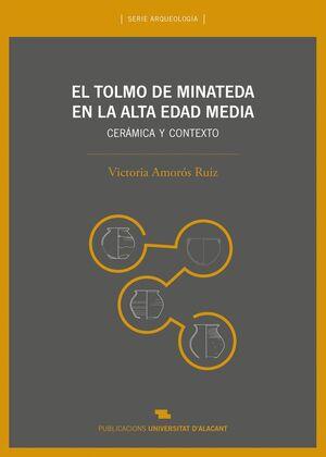 EL TOLMO DE MINATEDA EN LA ALTA EDAD MEDIA