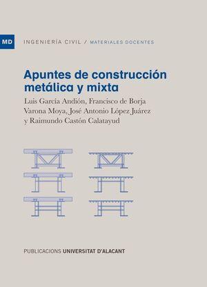 APUNTES DE CONSTRUCCIÓN METÁLICA Y MIXTA