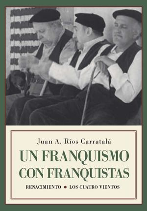 UN FRANQUISMO CON FRANQUISTAS