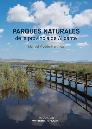 PARQUES NATURALES DE LA PROVINCIA DE ALICANTE