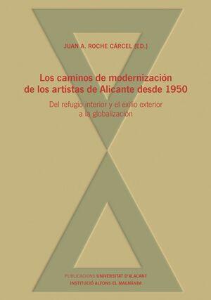 LOS CAMINOS DE MODERNIZACIÓN DE LOS ARTISTAS DE ALICANTE DESDE 1950