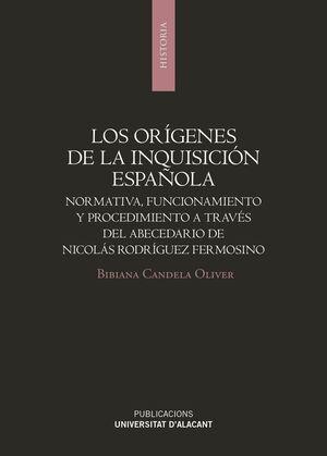 LOS ORÍGENES DE LA INQUISICIÓN ESPAÑOLA
