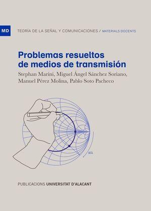 PROBLEMAS RESUELTOS DE MEDIOS DE TRANSMISIÓN
