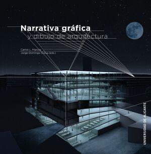 NARRATIVA GRÁFICA Y DIBUJO DE ARQUITECTURA