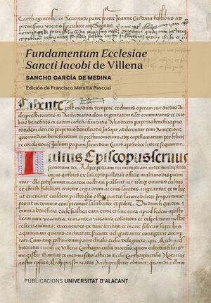 FUNDAMENTUM ECCLESIAE SANCTI IACOBI DE VILLENA