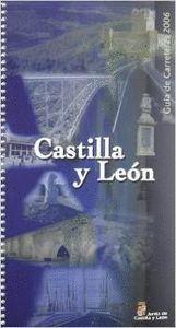 GUIA CARRETERAS 2006 CASTILLA Y LEON