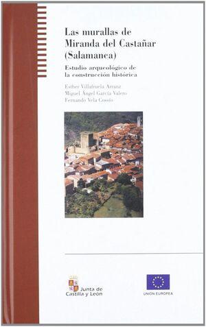 LAS MURALLAS DE MIRANDA DE CASTAÑAR ESTUDIO ARQUEOLÓGICO DE LA CONSTRUCCIÓN HISTÓRICA