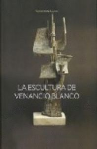 ESCULTURA DE VENANCIO BLANCO