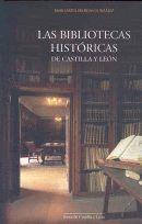 BIBLIOTECAS HISTORICAS DE CASTILLA Y LEON