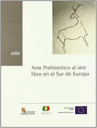 ARTE PREHISTÓRICO AL AIRE LIBRE EN EL SUR DE EUROPA