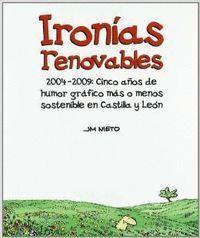 IRONIAS RENOVABLES 2004-2009 CINCO AÑOS HUMOR GRAFICO