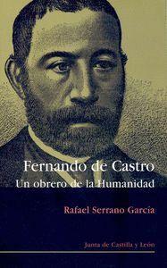 FERNANDO DE CASTRO, 1814-1874 UN OBRERO DE LA HUMANIDAD