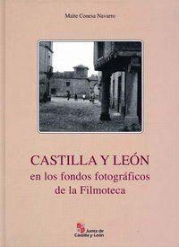 CASTILLA Y LEÓN EN LOS FONDOS FOTOGRÁFICOS DE LA FILMOTECA