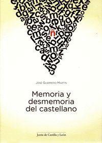 MEMORIA Y DESMEMORIA DEL CASTELLANO