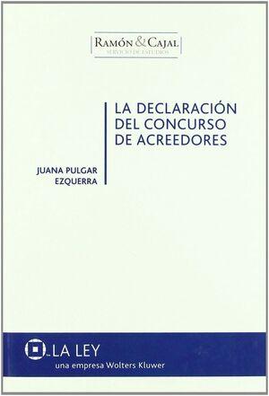 DECLARACION DEL CONCURSO DE ACREEDORES, LA