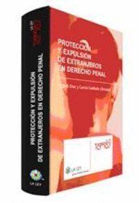 PROTECCIÓN Y EXPULSIÓN DE EXTRANJEROS EN DERECHO PENAL
