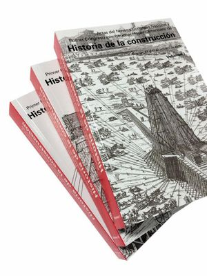 ACTAS DEL PRIMER CONGRESO INTERNACIONAL HISPANOAMERICANO DE HISTORIA DE LA CONSTRUCCIÓN