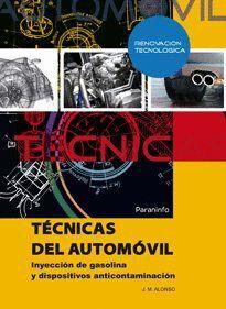 TÉCNICAS DEL AUTOMÓVIL. INYECCIÓN DE GASOLINA Y DISPOSITIVOS ANTICONTAMINACIÓN