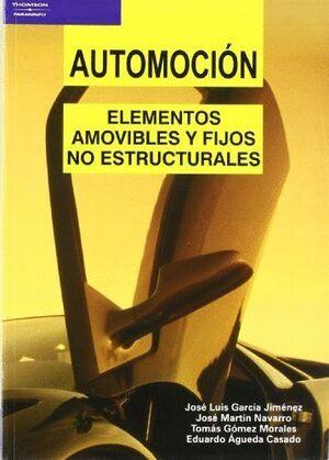 AUTOMOCIÓN. ELEMENTOS AMOVIBLES Y FIJOS NO ESTRUCTURALES