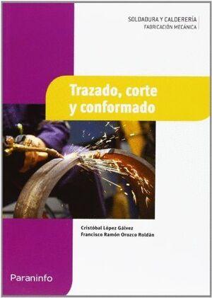 TRAZADO, CORTE Y CONFORMADO