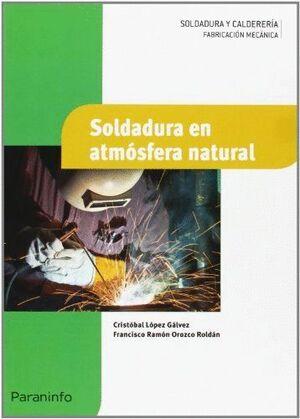 SOLDADURA EN ATMÓSFERA NATURAL