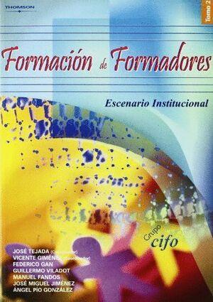 FORMACIÓN DE FORMADORES. TOMO 2. ESCENARIO INSTITUCIONAL