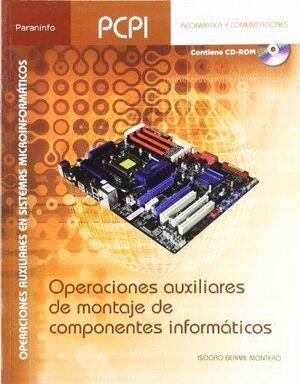 OPERACIONES AUXILIARES DE MONTAJE DE COMPONENTES INFORMÁTICOS