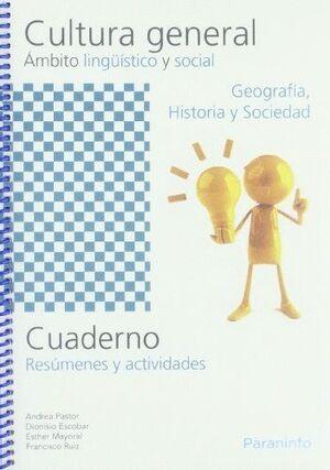 CUADERNO DE CULTURA GENERAL. ÁMBITO LINGUÍSTICO Y SOCIAL. GEOGRAFÍA, HISTORIA Y SOCIEDAD