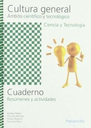 CUADERNO DE TRABAJO - CULTURA GENERAL - ÁMBITO CIENTÍFICO Y TECNOLÓGICO - CIENCIA Y TECNOLOGÍA